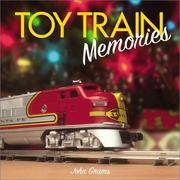 Toy Train Memories