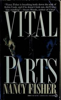 Vital Parts by  Nancy Fisher - Paperback - First printing - 1993 - from Dixie Books and Biblio.com