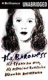 image of The Baroness: The Search for Nica, the Rebellious Rothschild