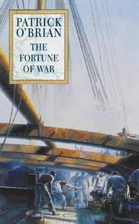The Fortune of War by  Patrick O'Brian - First Edition  - 1998 - from LODMOOR BOOKS (SKU: 000307)