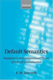 Default Semantics: Foundations of a Compositional Theory of Acts of Compensation