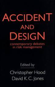 Accident and Design: Contemporary Debates in Risk Management by  David K. C. (Editor)  Christopher (Editor)/ Jones - Paperback - 1996 - from Revaluation Books (SKU: __1857285980)