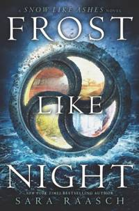 Frost Like Night (Snow Like Ashes) by  Sara Raasch - First Edition - from Queen Limited of North Florida (SKU: 102100006)