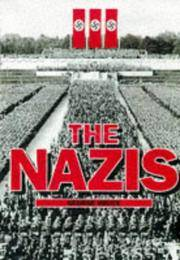 The Nazis by  George Bruce - First Edition - 1997 - from KULTURAs  books and Biblio.com