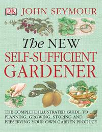 New Self Sufficient Gardener
