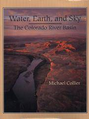 WATER, EARTH AND SKY: The Colorado River Basin