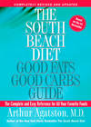 image of The South Beach Diet Good Fats/Good Carbs Guide (Revised): The Complete and Easy Reference for All Your Favorite Foods
