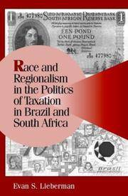 RACE AND REGIONALISM IN THE POLITICS OF TAXATION IN BRAZIL AND SOUTH AFRICA (PB)
