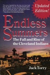 image of Endless Summers: The Fall and Rise of the Cleveland Indians