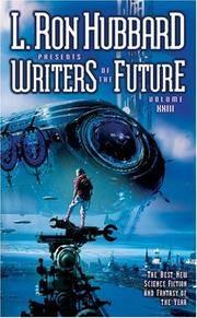 L. Ron Hubbard Presents Writers of the Future.  Volume XXIII