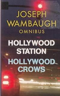 image of Joseph Wambaugh Omnibus : Hollywood Station; Hollywood Crows