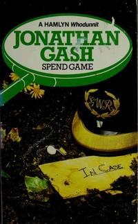 Spend Game by  Jonathan Gash - Paperback - 1982 - from Brimstones (SKU: 924650)