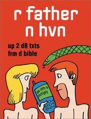 R Father N Hvn: Up 2 D8 Txts Frm Da Bible by Simon Jenkins - Paperback - 08/01/2002 - from Greener Books Ltd (SKU: mon0000154263)