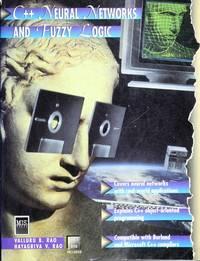 C++ Neural Networks and Fuzzy Logic/Book and Disk Rao, Valluru B. and Rao, Hayagriva V