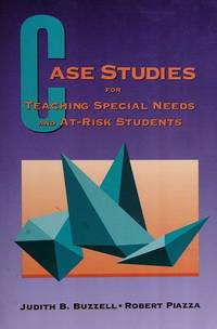 CASE STUDIES F/TEACHING SPECIAL NEEDS & AT-RISK STUDENTS