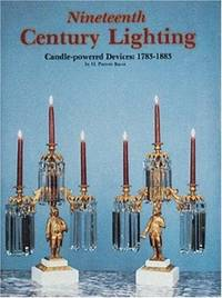 Nineteenth Century Lighting : Candle-powered Devices 1783-1883