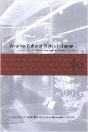 Wearing Cultural Styles in Japan: Concepts of Tradition and Modernity in Practice
