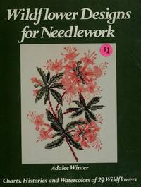 Wildflower Designs for Needlework (Family Guidebook Ser.)