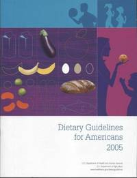 Dietary Guidelines for Americans, 2005 (HHS Publication)
