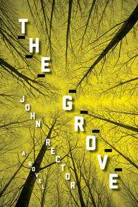 The Grove [Paperback] by Rector, John