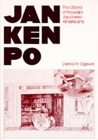 JAN KEN PO: THE WORLD OF HAWAII'S JAPANESE AMERICANS (PB)