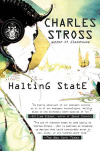 Halting State by  Charles Stross - Hardcover - Book Club Edition - 2007 - from Time Traveler Books (SKU: 15450)