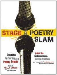 Stage A slam, Create Your Own Poetry Slam -- Uncorrected Advance Copy