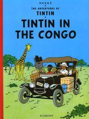 image of Tintin in the Congo (The Adventures of Tintin)