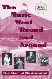 The Music Went 'Round and Around: The Story of Musicarnival (Cleveland Theater)