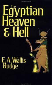 The Egyptian Heaven and Hell: The Contents of the Books of the Other World by  E.A. Wallis Budge - Paperback - 2nd prt. - 1989 - from Abacus Bookshop and Biblio.com