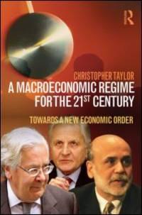 A Macroeconomic Regime 21st Century