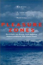 Pleasure Zones: Bodies, Cities, Spaces