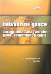 Habitat of Grace: Biology, Christianity & The Global Environmental Crisis (ATF Science and...