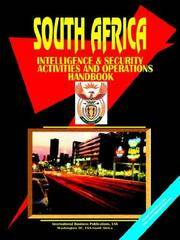 South Africa Intelligence & Security Activities & Operations Handbook Volume 1 Strategic...
