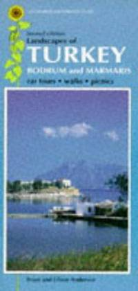 Landscapes of Turkey (Bodrum and Marmaris) A Countryside Guide