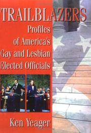 Trailblazers: Profiles of America's Gay and Lesbian Elected Officials