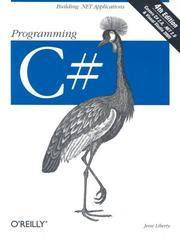 Programming C#: Building .NET Applications by Jesse Liberty - Paperback - [ Edition: Fourth ] - from BookHolders (SKU: 6311877)