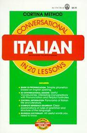 Conversational Italian: In 20 Lessons (Cortina Method)