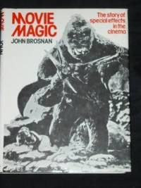 Movie Magic, the Story Of Special Effects In the Cinema