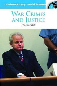 War Crimes and Justice: A Reference Handbook (Contemporary World Issues)