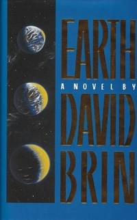 EARTH. by  David Brin - First Edition - 1990 - from Waverley Books (SKU: 8569)