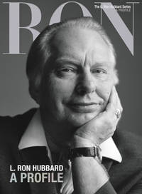 L. Ron Hubbard: A Profile (The L. Ron Hubbard Series, The Complete Biographical Encyclopedia)...