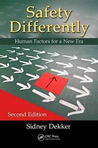 SAFETY DIFFERENTLY:HUMAN FACTORS FOR...