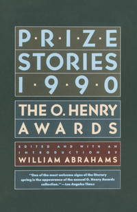 Prize Stories 1990: The O. Henry Awards (Pen / O. Henry Prize Stories)