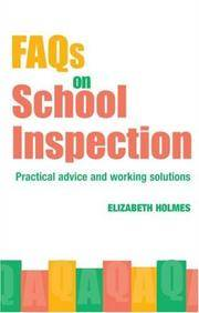 FAQs for school inspection; practical advice and working solutions.