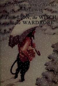 image of The Lion, the Witch and the Wardrobe (The Chronicles of Narnia, Book 2)