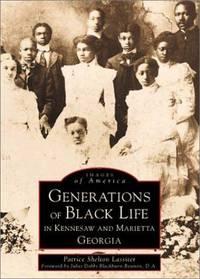 Kennesaw & Marietta,  Generations of Black Life in  (GA)   (Black America)