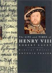 Life and Times Of Henry Viii