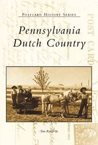 Pennsylvania Dutch Country (Postcard History series)
