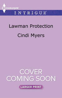 Lawman Protection: The Ranger Brigade (Large Print)